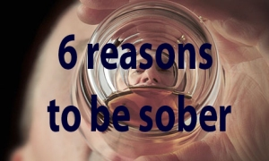 6 reasons to be sober