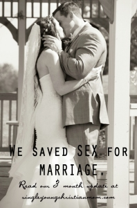 An update on saving sex for marriage 3 months