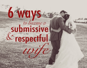 6 ways to be a submissive and respectful wife2